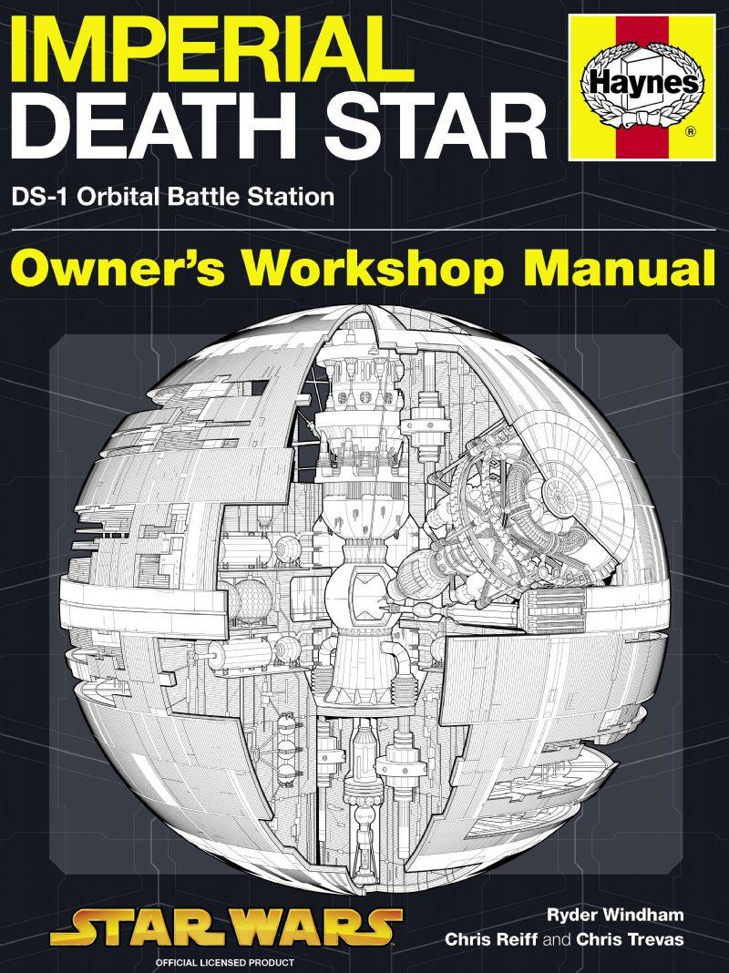 Imperial Death Star : DS-1 Orbital Battle Station Owners Workshop Manual