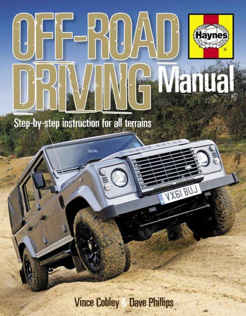 Off-Road Driving Manual: Step-by-step instruction for all terrains - Front Cover
