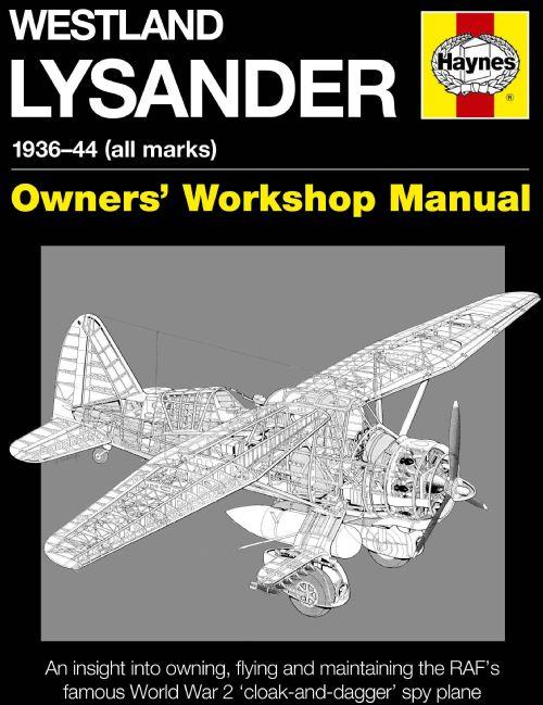Westland Lysander 1936 - 1944 (All Marks) Owners Workshop Manual - Front Cover