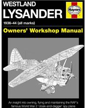 Westland Lysander 1936 - 1944 (All Marks) Owners Workshop Manual