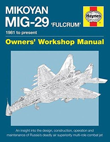 Mikoyan MiG-29 Fulcrum 1981 to Present Owners Workshop Manual - Front Cover