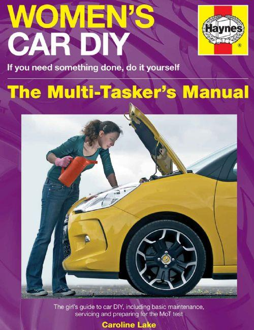 Women's Car DIY : The Multi-Taskers Manual - Front Cover