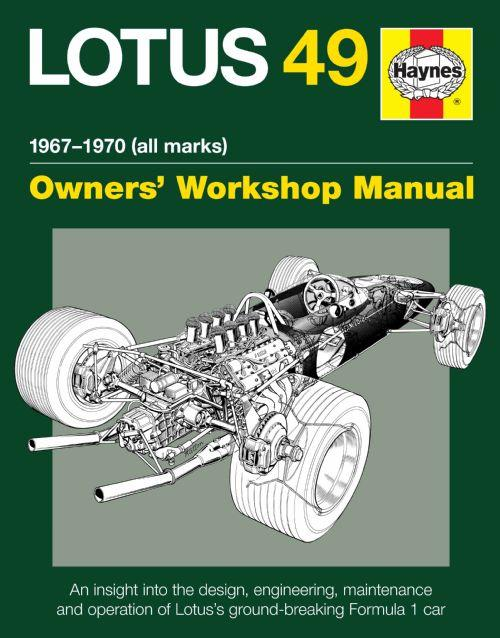 Lotus 49 (1967 - 1970) All Marks Owners Workshop Manual