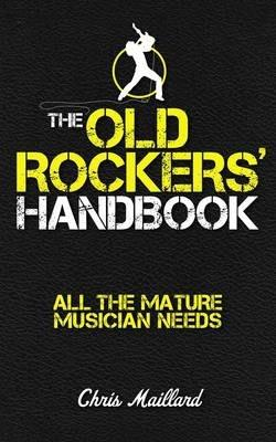 The Old Rockers' Handbook