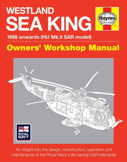 Westland Sea King 1988 Onwards (HU Mk 5 SAR Model) Helicopter Owners Manual - Front Cover