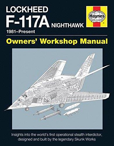 Lockheed F-117A Nighthawk 1981 - Present Haynes Owners Workshop Manual - Front Cover