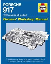 Porsche 917 1968 Onwards (All Models) Haynes Owners Workshop Manual
