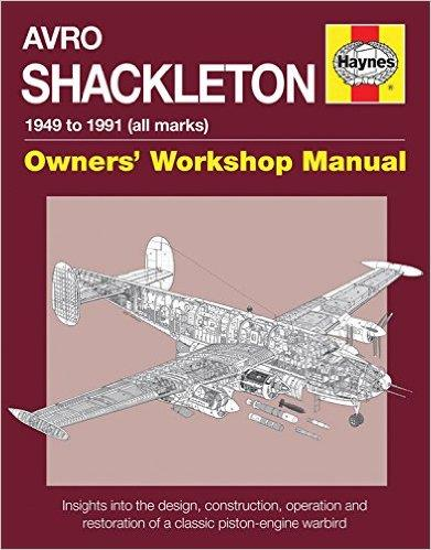 Avro Shackleton 1949 - 1991 (all marks) Owners Workshop Manual - Front Cover