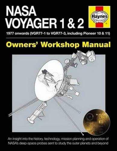 NASA Voyager 1 & 2 1977 Onwards Owners Workshop Manual