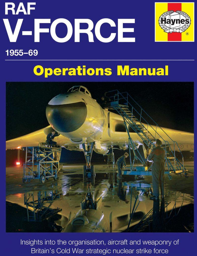 RAF V-Force 1955 - 1969 Operations Manual - Front Cover