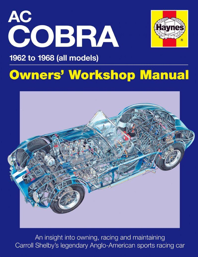 AC Cobra 1962 - 1968 (All Models) Haynes Owners Workshop Manual - Front Cover