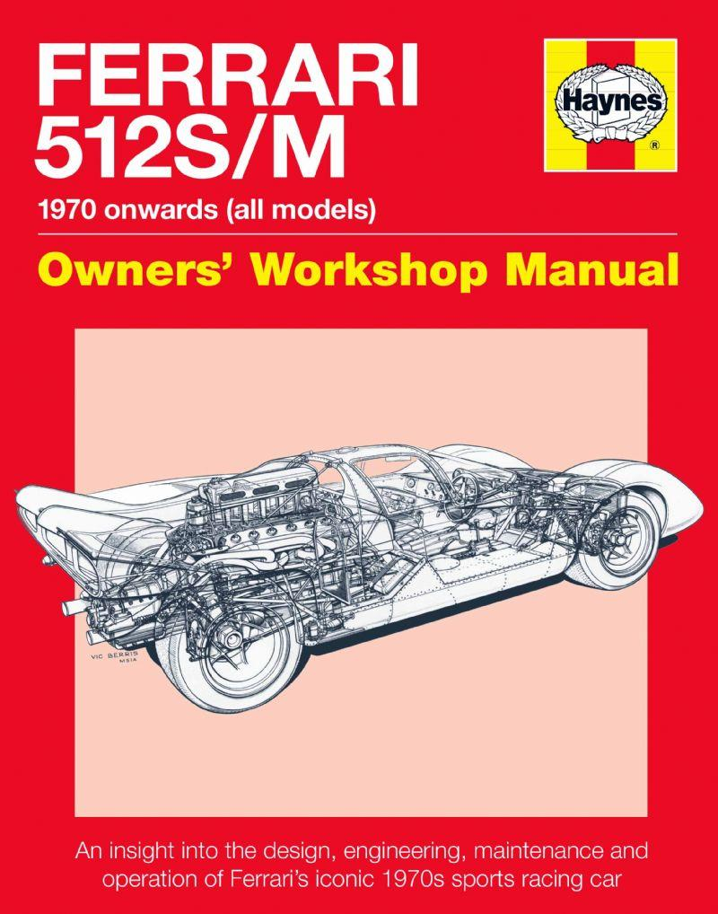 Ferrari 512 S/M 1970 Onwards (All Models) Owners' Workshop Manual - Front Cover