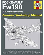 Focke-Wulf Fw190 1939 Onwards (All Marks) Haynes Owners Workshop Manual