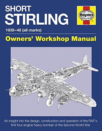 Short Stirling 1939 - 1948 (all marks) Haynes Owners Workshop Manual