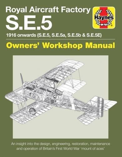 Royal Aircraft Factory S.E.5 1916 Onwards Haynes Owners Workshop Manual - Front Cover