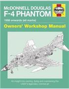 McDonnell Douglas F-4 Phantom 1958 Onwards (All Marks) Haynes Owners Manual