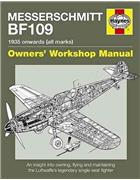 Messerschmitt BF109 1935 Onwards (All Marks) Haynes Owners Workshop Manual