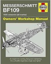 Messerschmitt BF109 1935 Onwards (All Marks) Haynes Owners Workshop Manual