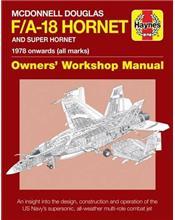 McDonnell Douglas F/A-18 Hornet & Super Hornet 1978 onwards (All Marks)