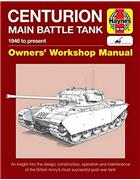 Centurion Main Battle Tank 1946 to Present Owners' Workshop Manual
