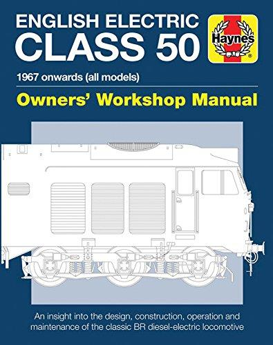 English Electric Class 50 Haynes Owners' Workshop Manual - Front Cover