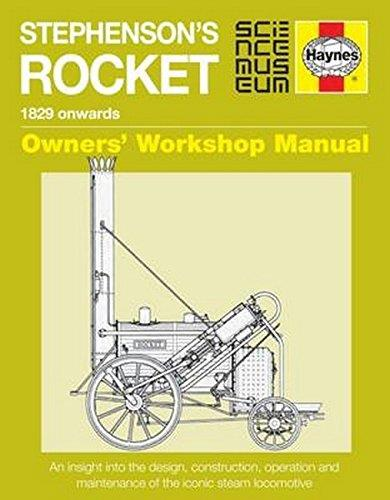 Stephenson's Rocket 1829 Onwards Owners Workshop Manual - Front Cover