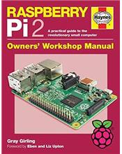 Raspberry Pi 2 : A Practical Guide to the Revolutionary Small Computer