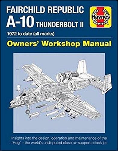 Fairchild Republic A-10 Thunderbolt II 1972 to date (all marks) - Front Cover