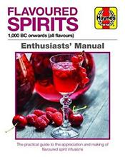 Flavoured Spirits Enthusiasts Manual