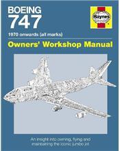 Boeing 747 1970 Onwards (All marks) Haynes Owners Workshop Manual