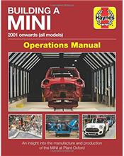 Building a Mini 2001 Onwards (All Models) Operations Manual