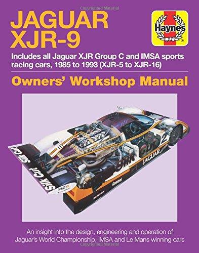 Jaguar XJR-9 1985 - 1993 (XJR-5 to XJR-17) Owners Workshop Manual