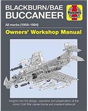 Blackburn / BAE Buccaneer 1958 - 1994 All Marks Owners Workshop Manual