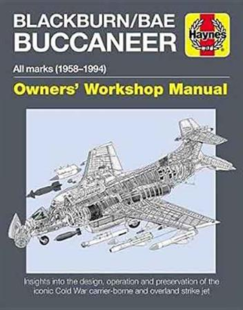 Blackburn / BAE Buccaneer 1958 - 1994 All Marks Owners Workshop Manual - Front Cover