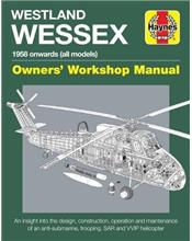 Westland Wessex 1958 Onwards (All Models) Owners Workshop Manual
