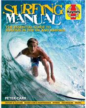 Surfing Manual : The Essential Guide to Surfing in the UK and Abroad