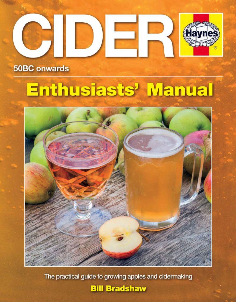 Cider Manual : The Practical Guide to Growing Apples and Making Cider