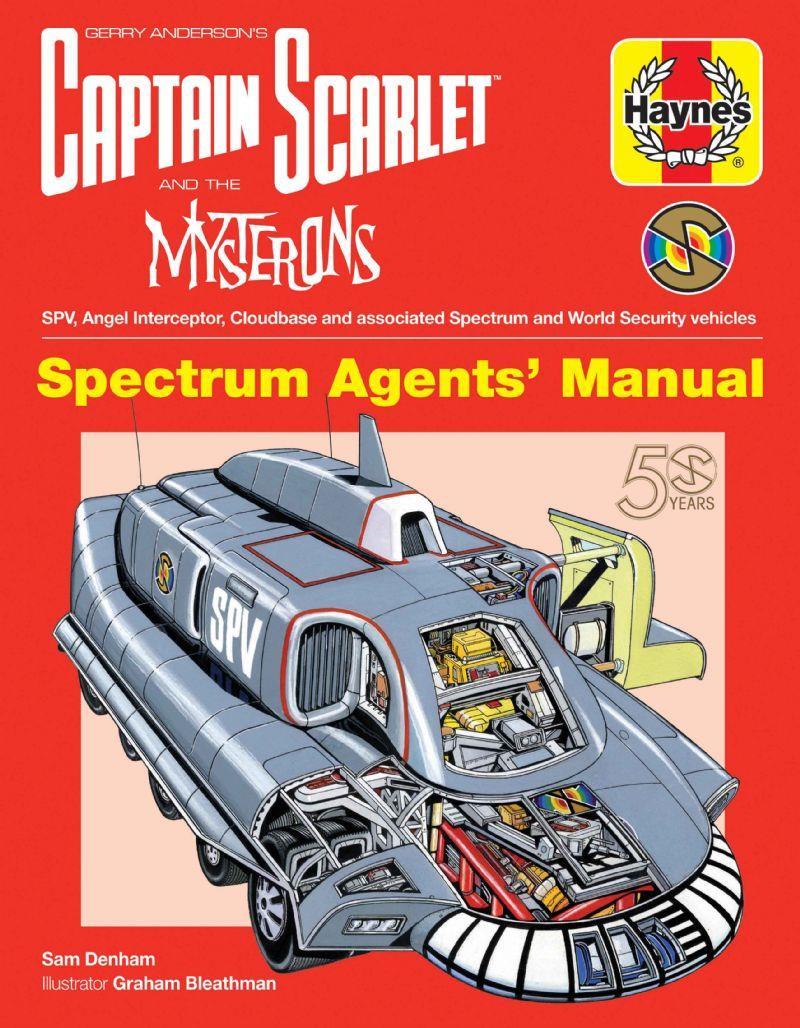 Captain Scarlet And The Mysterons Haynes Spectrum Agents' Manual - Front Cover