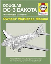 Douglas DC-3 Dakota 1935 Onward (All Marks) Haynes Owners Workshop Manual