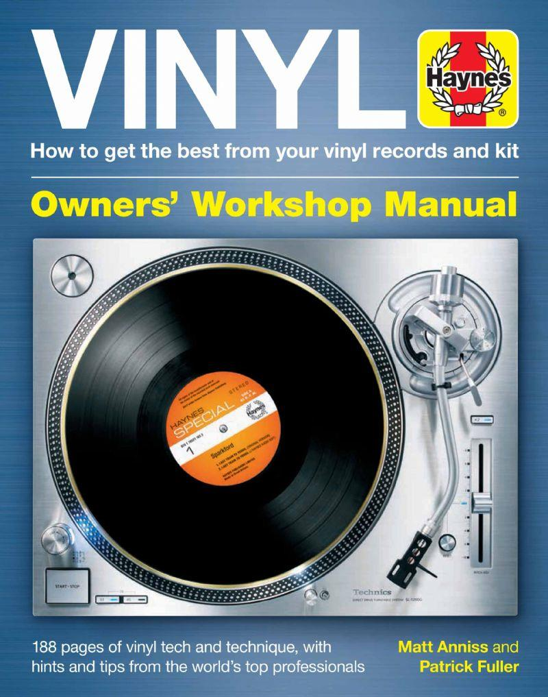 Vinyl Manual: How to get the best from your vinyl records and kit - Front Cover