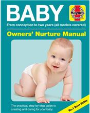 Baby Owners Nurture Manual : From Conception to Two Years (All Models Covered