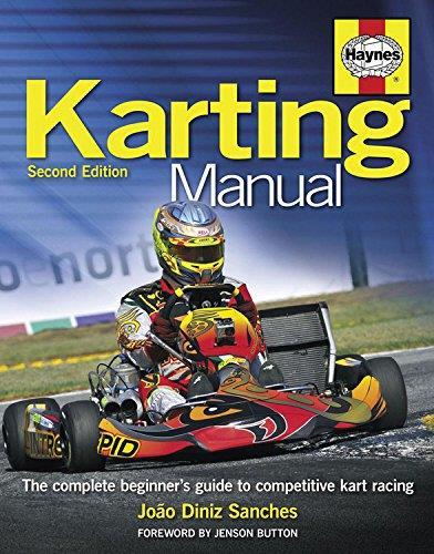 Karting Manual : The Complete Beginner's Guide to Competitive Kart Racing
