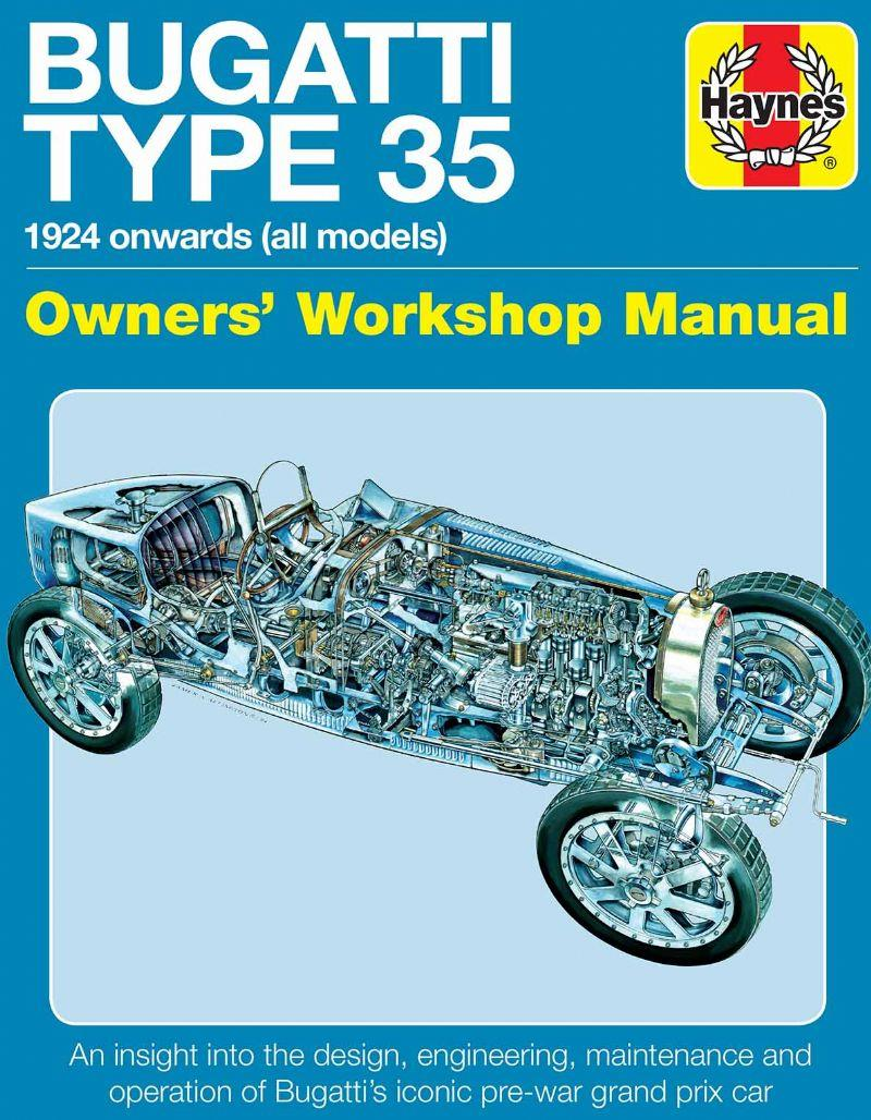 Bugatti Type 35 1924 Onwards (All Models) Owners Workshop Manual