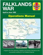 The Falklands War (April to June 1982) Operations Manual