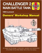 Challenger 2 Main Battle Tank 1998 to Present Owners Workshop Manual