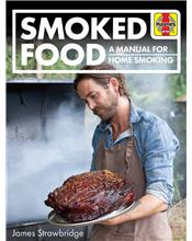 Smoked Food : A Manual for Home Smoking