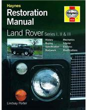 Land Rover Series 1, 2 & 3 Restoration Manual