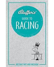 Bluffer's Guide To Horseracing : Haynes Instant Wit and Wisdom