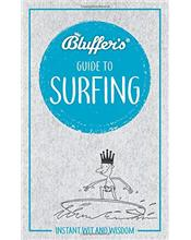 Bluffer's Guide to Surfing : Haynes Instant Wit and Wisdom