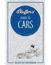 Bluffer's Guide to Cars : Haynes Instant Wit and Wisdom